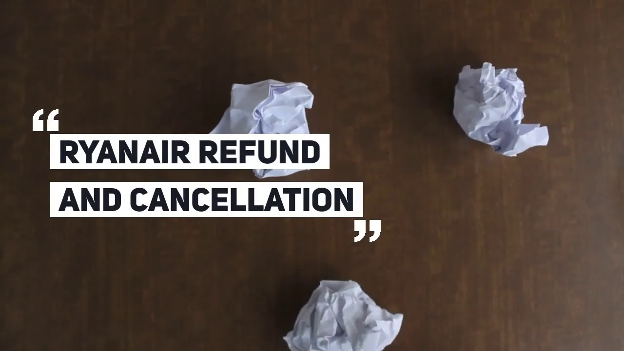 RyanAir Cancellation Policy | Change Fee | Refund Policy